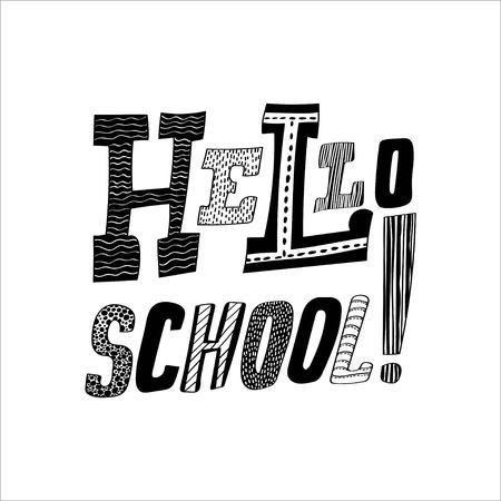 Lettering Hello, School Trendy concept