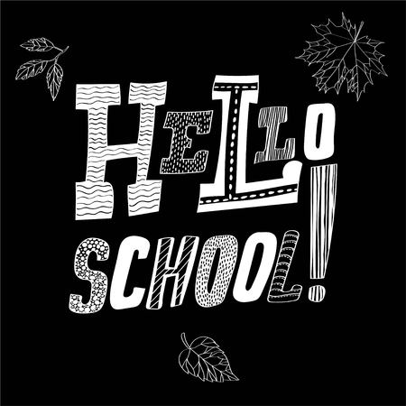 Lettering Hello, School Trendy concept Blackboard