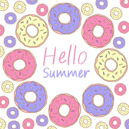 Hello summer lettering. Sweet illustration. Donuts vector frame isolated. Background for social networks.