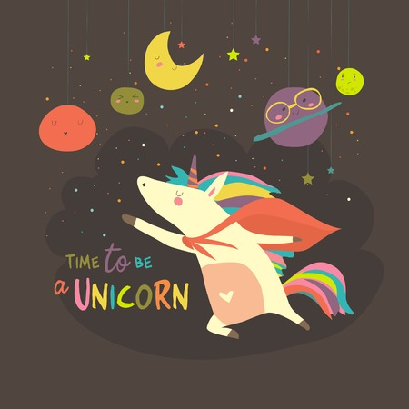 Magic cute unicorn in cartoon style. Time to be a unicorn
