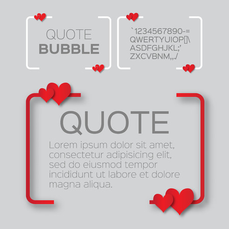 Quote bubble with hearts. Valentines Speech bubble. Paper cut style citation text box template. Applique Quote blank. Text, commas-hearts, quote and note. Motivation and inspiration.