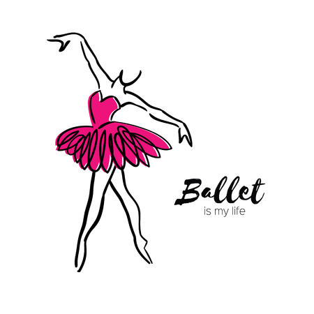 Pink Ballerina Dancer. Ballet is my life hand drawn. Perfect body . Dancer wears. Female in tutu posing in performance position. Illustration