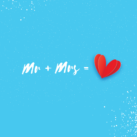 Mr and Mrs words. Mister plus Missis equal love. Paper cut Red heart. Romantic card For wedding invitations design, table decoration, cards, banners. Blue sky background.