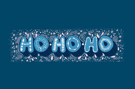 Ho-ho-ho Lettering. Merry Christmas and Happy New Year. Winter series. Snow. Blue letters.
