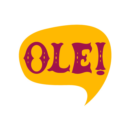 Speech bubble with ole word cartoon flat illustration in mexican stile