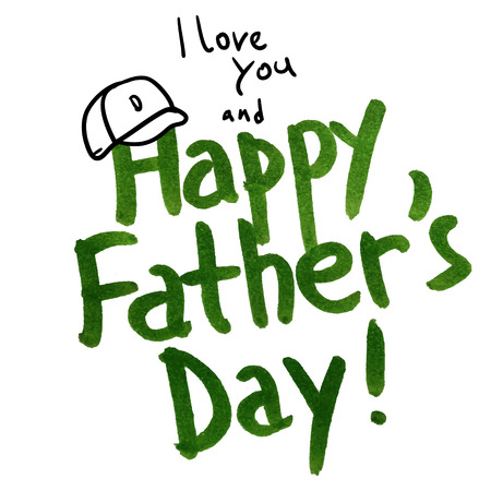 happy fathers day: Happy Father day hand lettering watercolor greeting card Illustration