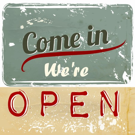 is closed: Come in we are open retro styled label for shops cafe, cafeteria, restaurant and other in grunge style
