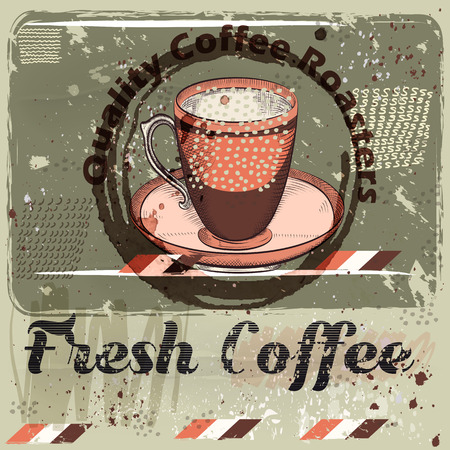 caf: Coffee poster with coffee mug on a grunge retro background. Quality fresh coffee