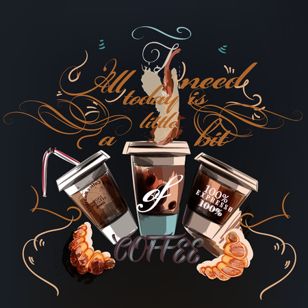 Coffee vector design with mugs. All you need today is a cup of coffee Illustration