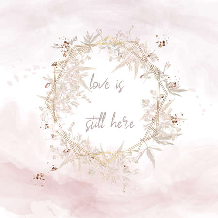 Invitation, vector illustration, card in rustic minimalist style, love is still here, soft pink, white colors