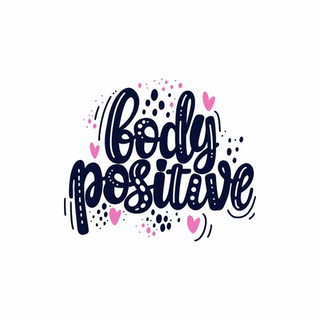 Illustration of Body positive theme. Vector lettering. Design for cards, clothes and other Vecteurs