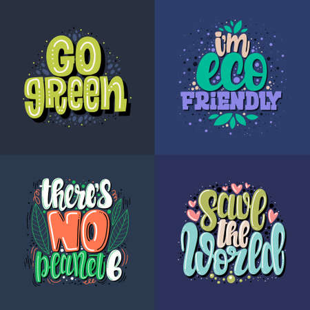 Eco phrase set. Illustration of Eco theme. Vector lettering. Design for cards, clothes and other
