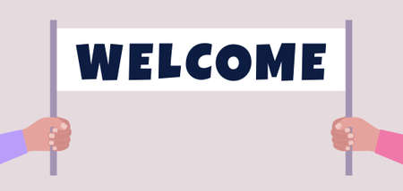 Welcome concept. Hands hold welcome banner. Vector illustration in a flat style Illustration