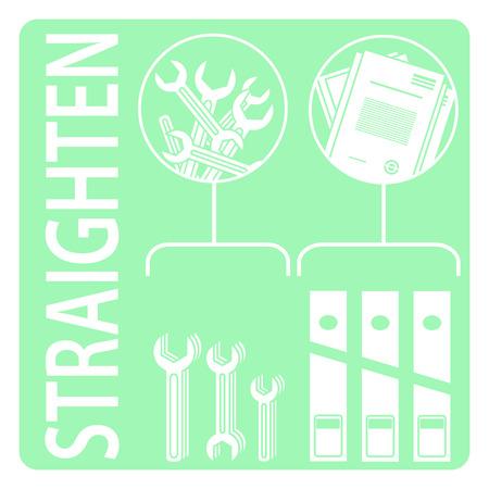 straighten: Straighten. 5s methodology. Illustration