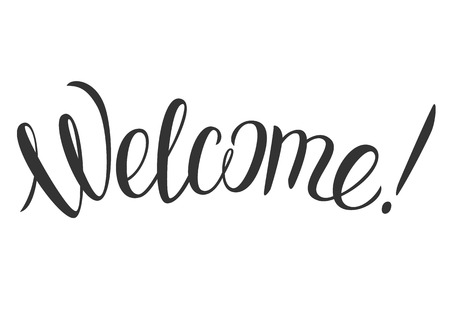 cordial: Hand lettering Welcome. Typographical hand-drawn calligraphy.