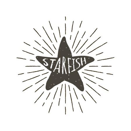 Monochrome hand drawn vintage label, retro badge with textured silhouette of starfish. Illustration