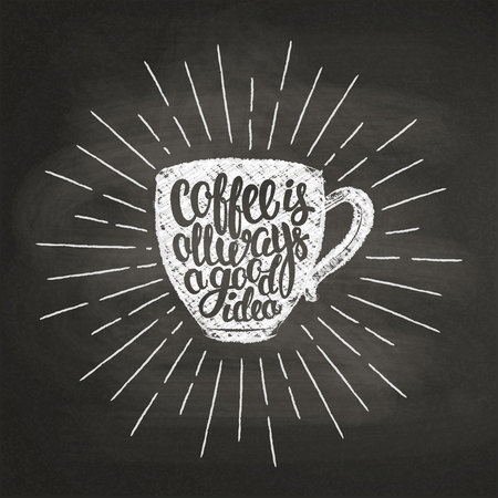 Chalk textured cup silhouette with sunrays and lettering Coffee is always a good idea on black board. Coffee cup with handwritten quote for drink and beverage menu or cafe theme, poster, t-shirt print Stock Photo