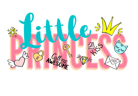 Little Princess lettering with girly doodles and hand drawn phrases for card design, girls t-shirt print, posters. Hand drawn slogan. Illustration
