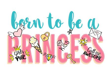 Geboren als een prinses belettering met meisjesachtige doodles en handgetekende zinnen voor kaartontwerp, meisjes t-shirt print, posters. Hand getrokken slogan.