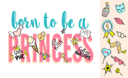 Born to be a Princess lettering with girly doodles and hand drawn phrases for card design
