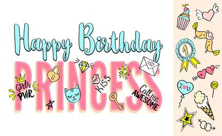 Happy Birthday Princess lettering with girly doodles and hand drawn phrases for card design, girls t-shirt print, posters. Hand drawn slogan.