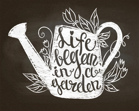 Chalk silhouette of vintage watering can with leaves and flowers  and lettering - Life began in a garden on chalk board. Typography poster with Inspirational gardening quote.