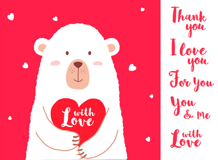 Vector illustration of cute cartoon bear holding heart and hand written phrases for valentines card placards, t-shirt prints, greeting cards. Valentines day card with different variants of sayings.