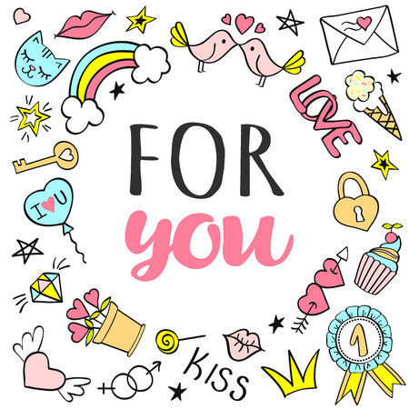 Greeting card, poster with For You lettering and hand drawn girly doodles for valentines day or birthday. Stock Vector - 99950290