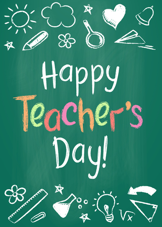 Happy Teachers Day greeting card or placard on green chalk board in sketchy style with handdrawn stars and hearts.