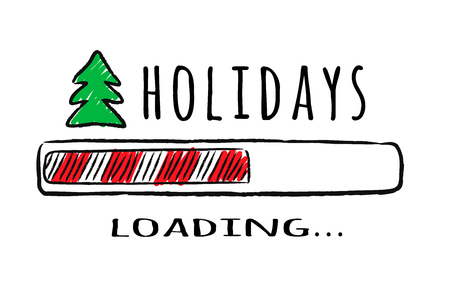 Progress bar with inscription Holidays loading and fir-tree in sketchy style. Vector christmas illustration for t-shirt design, poster, greeting or invitation card.
