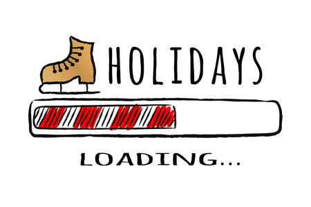 Progress bar with inscription Holidays loading and ice skate in sketchy style. Vector christmas illustration for t-shirt design, poster, greeting or invitation card. Illustration
