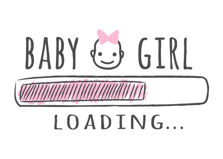 e458928daff9a Progress bar with inscription - Baby girl is loading and kid face in  sketchy style.