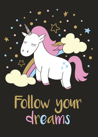 Magic cute unicorn in cartoon style with hand lettering Follow your dreams. Doodle unicorn vector illustration for cards, posters, kids t-shirt prints, textile design.
