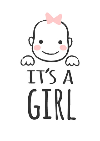 Vector sketched illustration with baby face and inscription - Its a girl-  for baby shower card, t-shirt print or poster.