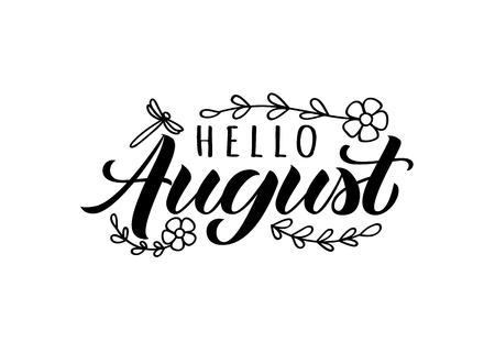 Hello august hand drawn lettering card with doodle leaves, flowers and dragonfly. Inspirational summer quote. Motivational print for invitation  or greeting cards, brochures, poster, t-shirts, mugs.
