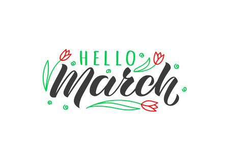 Hello March hand drawn lettering card with doodle tulips. Inspirational spring quote. Motivational print for invitation or greeting cards, brochures, poster, t-shirts, mugs. Illustration