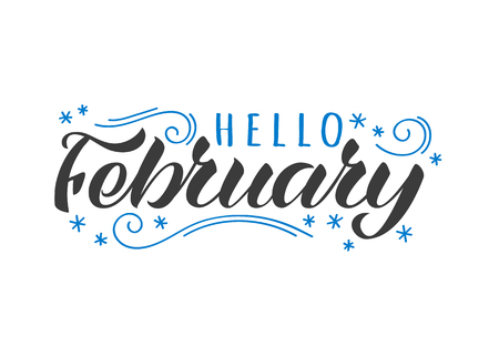 Hello february hand drawn lettering card with doodle snowlakes. Inspirational winter quote. Motivational print for invitation or greeting cards, brochures, poster, t-shirts, mugs. Illustration