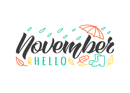 Hello November hand drawn lettering card with doodle umbrella, rain drops and rubber boots. Inspirational autumn print for invitation  or greeting cards, brochures, poster, t-shirts, mugs.