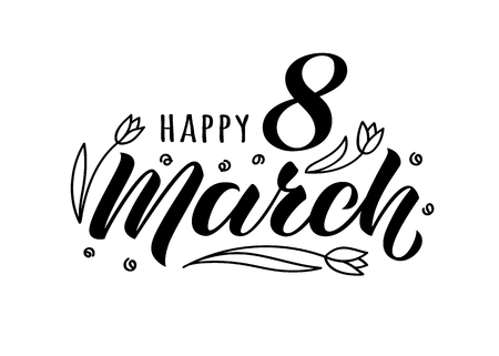 Happy 8 March handwritten lettering with doodle tulips for womans day greeting card, posters, packadge.