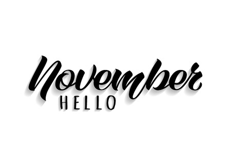 Hello November hand drawn lettering with shadow. Inspirational autumn quote. Motivational print for invitation  or greeting cards, brochures, poster, calender, t-shirts, mugs.