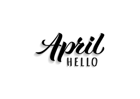 Hello April hand drawn lettering with shadow. Inspirational spring quote. Motivational print for invitation  or greeting cards, brochures, poster, calender, t-shirts, mugs. Illustration