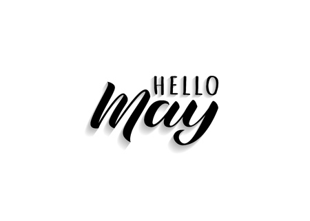 Hello May hand drawn lettering with shadow. Inspirational spring quote. Motivational print for invitation  or greeting cards, brochures, poster, calender, t-shirts, mugs.