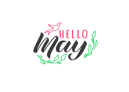 Hello May hand drawn lettering card with doodle swallow and branches. Inspirational spring quote. Motivational print for invitation  or greeting cards, brochures, poster, t-shirts, mugs.