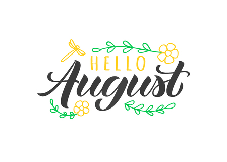 Hello August hand drawn lettering card with doodle flowers and dragonfly. Inspirational summer quote. Motivational print for invitation  or greeting card, calender, brochure, poster, t-shirt, mug.