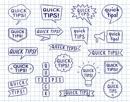 Set of hand drawn speech bubbles, badges and ribbons with quick tips inscription on lined copy book sheet. Vector illustration in sketchy style for books, magazine, website or typographic materials Ilustracja