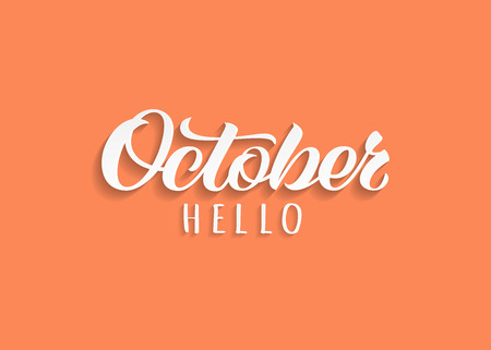 Hello October drawn lettering with shadow. Inspirational winter quote. Motivational print for invitation  or greeting cards, brochures, poster, calender, t-shirts, mugs. Ilustração