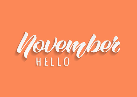 Hello November hand drawn lettering with shadow. Inspirational winter quote. Motivational print for invitation  or greeting cards, brochures, poster, calender, t-shirts, mugs.