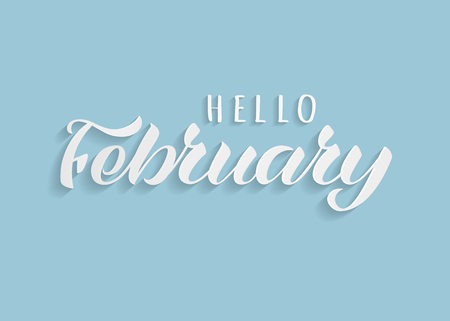 Hello February hand drawn lettering with shadow. Inspirational winter quote. Motivational print for invitation  or greeting cards, brochures, poster, calender, t-shirts, mugs.