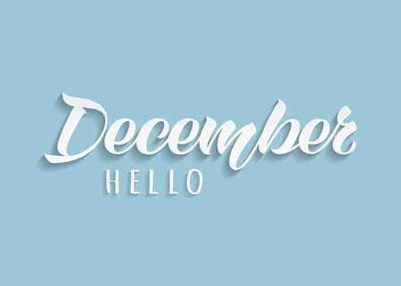Hello December hand drawn lettering with shadow on blue background. Inspirational winter quote. Motivational print for invitation  or greeting cards, brochures, poster, calender, t-shirts, mugs.