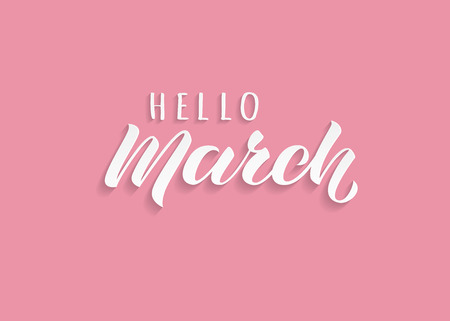 Hello March hand drawn lettering with shadow. Inspirational winter quote. Motivational print for invitation  or greeting cards, brochures, poster, calender, t-shirts, mugs. Ilustracja